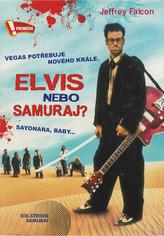 Elvis nebo samuraj
