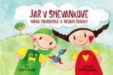 Jar v Spievankove-Mária Podhradská a Richard Čanaky