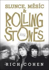 Slunce, Měsíc a Rolling Stones