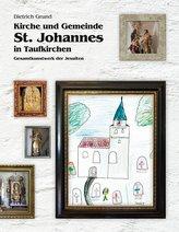 Kirche und Gemeinde St. Johannes in Taufkirchen