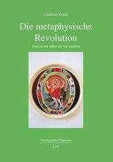 Die metaphysische Revolution