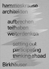 aufbrechen teilhaben weiterdenken / setting out participating thinking ahead