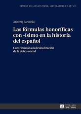 Las fórmulas honoríficas con -ísimo en la historia del español
