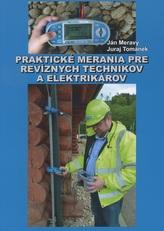 Praktické merania pre revíznych technikov a elektrikárov