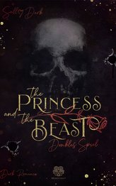 The Princess and the Beast - Dunkles Spiel