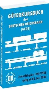 Güterkursbuch der Deutschen Reichsbahn (GKDR) 1985 / 1986