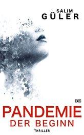 Pandemie - Der Beginn