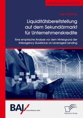 Liquiditätsbereitstellung auf dem Sekundärmarkt für Unternehmenskredite: Eine empirische Analyse vor dem Hintergrund der Interag