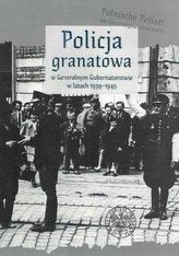 Policja granatowa w Generalnym Gubernatorstwie