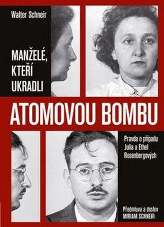 Manželé, kteří ukradli atomovou bombu