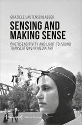 Sensing and Making Sense