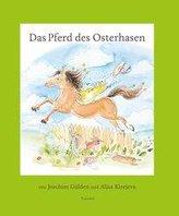 Das Pferd des Osterhasen