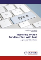 Mastering Python Fundamentals with Ease