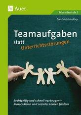 Teamaufgaben statt Unterrichtsstörungen