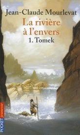 La rivière à l\'envers 01. Tomek