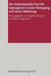 Der Antiochenische Text der Septuaginta in seiner Bezeugung und seiner Bedeutung