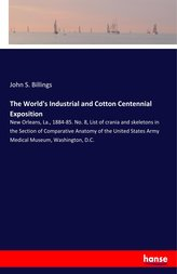 The World\'s Industrial and Cotton Centennial Exposition
