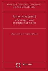 Passion Arbeitsrecht - Erfahrungen einer unruhigen Generation