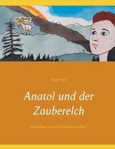 Anatol und der Zauberelch