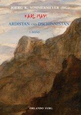 Karl Mays Ardistan und Dschinnistan I