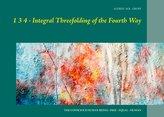 1 3 4  - Integral Threefolding of the Fourth Way