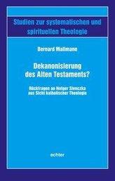 Dekanonisierung des Alten Testaments?