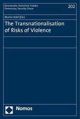 The Transnationalisation of Risks of Violence