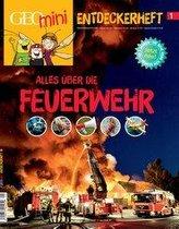 GEOlino mini Entdeckerheft 1/2016 - Alles über die Feuerwehr