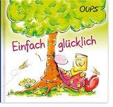Oups Minibuch - Einfach glücklich