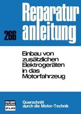 Einbau von zusätzlichen Elektrogeräten in das Motorfahrzeug