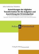 Auswirkungen der digitalen Transformation für die Aufgaben und Ausrichtung der Kriminalpolizei