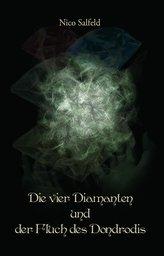 Die vier Diamanten und der Fluch des Dondrodis