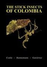 The Stick Insects of Colombia