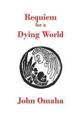 Requiem for a Dying World