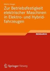 Zur Betriebsfestigkeit elektrischer Maschinen in Elektro- und Hybridfahrzeugen