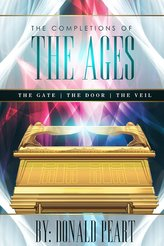 The Completions of the Ages (The Gate, the Door and the Veil)