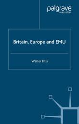 Britain, Europe and EMU
