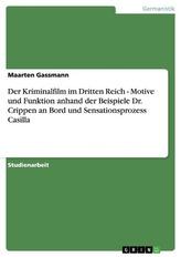 Der Kriminalfilm im Dritten Reich - Motive und Funktion anhand der Beispiele Dr. Crippen an Bord und Sensationsprozess Casilla