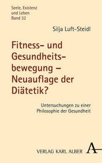Fitness- und Gesundheitsbewegung - Neuauflage der Diätetik?
