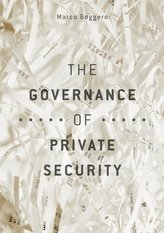 The Governance of Private Security