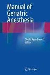 Manual of Geriatric Anesthesia