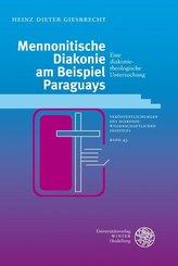 Mennonitische Diakonie am Beispiel Paraguays