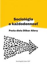 Sociológia a každodennosť