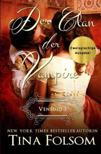Der Clan der Vampire - Venedig 1 (Zweisprachige Ausgabe Deutsch/Englisch)