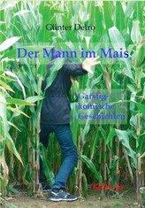 Der Mann im Mais