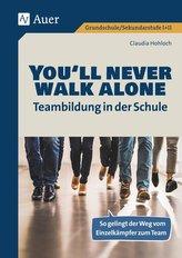 Youll never walk alone_Teambildung in der Schule