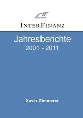 InterFinanz Jahresberichte 2001 - 2011
