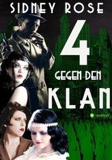 4 gegen den Klan