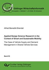 Applied Design Science Research in the Context of Smart and Sustainable Mobility