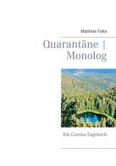 Quarantäne | Monolog